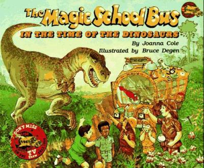 Cover image for The magic school bus : in the time of the dinosaurs