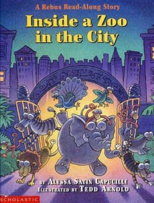Cover image for Inside a zoo in the city : a rebus read-along story