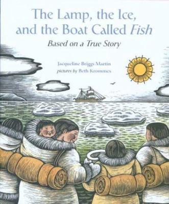 Cover image for The lamp, the ice, and the boat called Fish