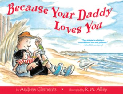 Cover image for Because your daddy loves you