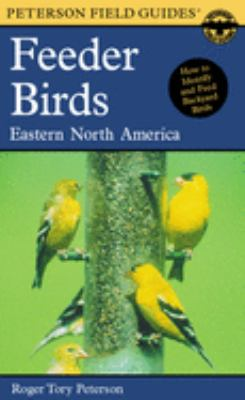 Cover image for A field guide to feeder birds, eastern and central North America