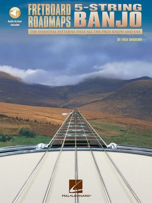Cover image for Fretboard roadmaps : 5-string banjo : the essential patterns that all the pros know and use