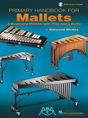 Cover image for Primary handbook for mallets : a beginning method with play-along audio