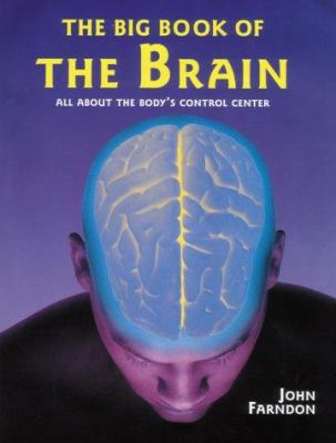 Cover image for The big book of the brain : all about the body's control center
