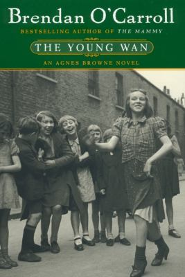 Cover image for The young wan : an Agnes Browne novel