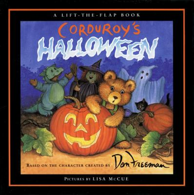 Cover image for Corduroy's Halloween : based on the character created by Don Freeman, story by G. Hennessy, pictures by Lisa McCue.