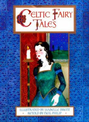 Cover image for Celtic fairy tales: retold with an introduction by Neil Philip