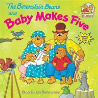 Cover image for The Berenstain Bears and baby makes five