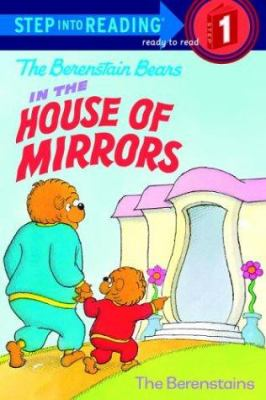 Cover image for The Berenstain Bears in the house of mirrors