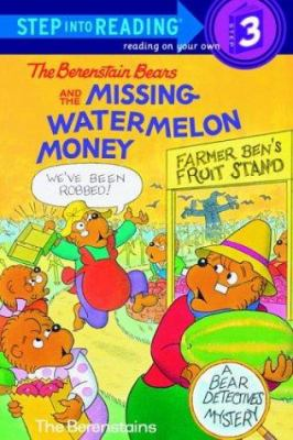 Cover image for The Berenstain Bears and the missing watermelon money