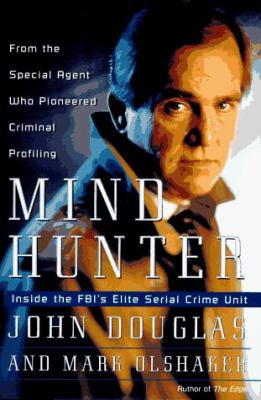 Cover image for Mindhunter : inside the FBI's elite serial crime unit