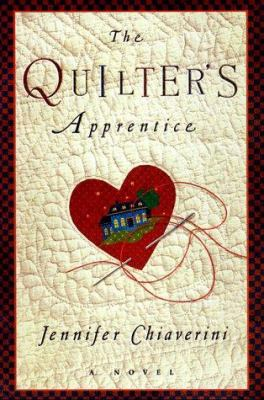 Cover image for The quilter's apprentice : a novel
