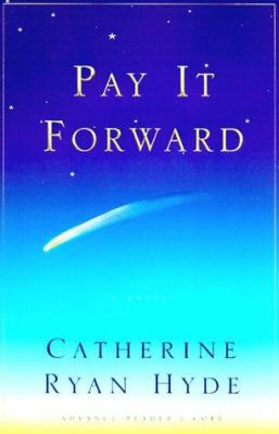Cover image for Pay it forward : a novel