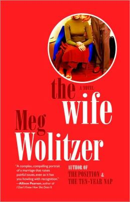 Cover image for The wife : a novel