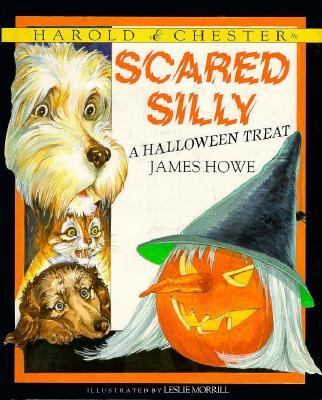 Cover image for Harold & Chester in scared silly : a Halloween treat