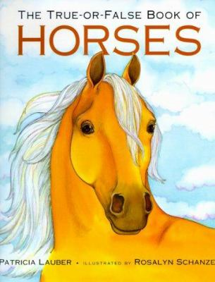 Cover image for The true-or-false book of horses