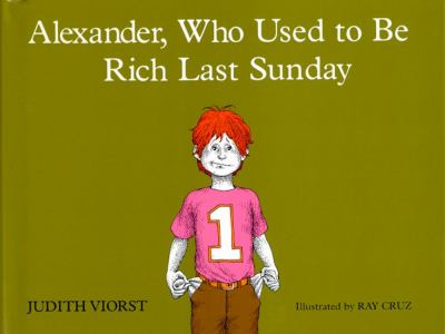Cover image for Alexander, who used to be rich last Sunday