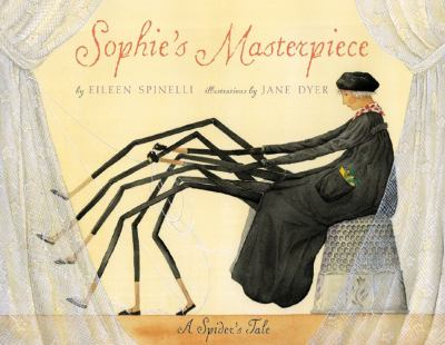 Cover image for Sophie's masterpiece : a spider's tale