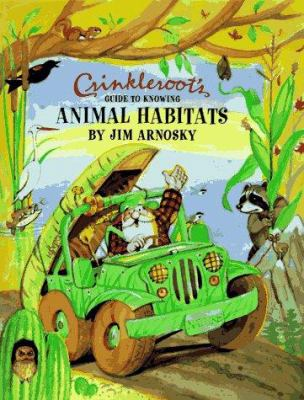 Cover image for Crinkleroot's guide to knowing animal habitats