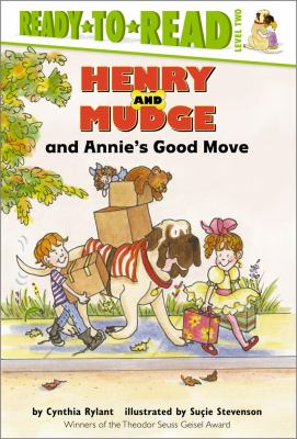 Cover image for Henry and Mudge and Annie's good move : the eighteenth book of their adventures