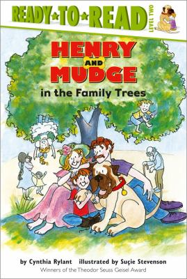 Cover image for Henry and Mudge in the family trees : the fifteenth book of their adventures