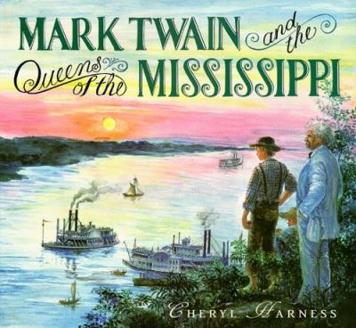 Cover image for Mark Twain and the queens of the Mississippi