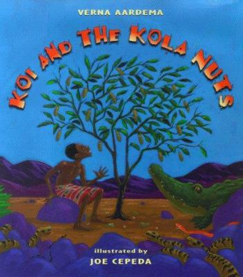 Cover image for Koi and the kola nuts : a tale from Liberia