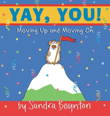 Cover image for Yay, you! Moving out, moving up, moving on