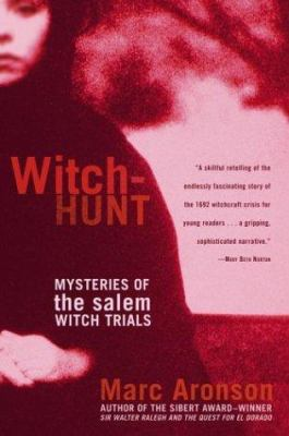 Cover image for Witch-hunt : mysteries of the Salem witch trials