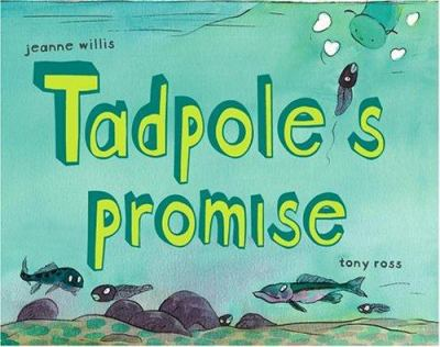 Cover image for Tadpole's promise