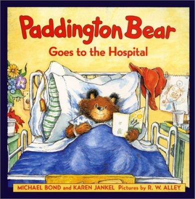 Cover image for Paddington Bear goes to the hospital