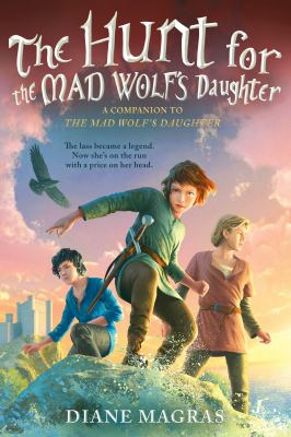 Cover image for The hunt for the Mad Wolf's daughter