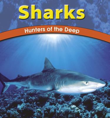 Cover image for Sharks : hunters of the deep
