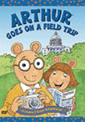 Cover image for Arthur goes on a field trip