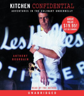Cover image for Kitchen confidential adventures in the culinary underbelly
