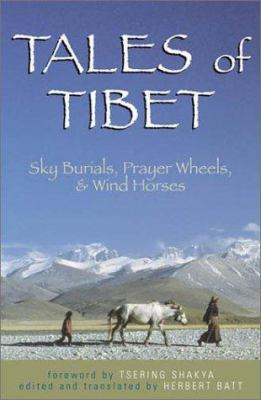 Cover image for Tales of Tibet : sky burials, prayer wheels, and wind horses