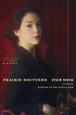 Cover image for Prairie nocturne : a novel