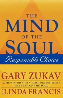 Cover image for The mind of the soul : responsible choice