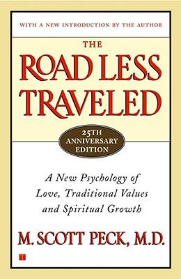 Cover image for The road less traveled : a new psychology of love, traditional values and spiritual growth