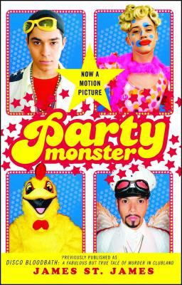 Cover image for Party monster : a fabulous but true tale of murder in clubland