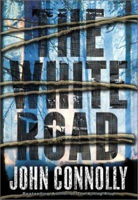 Cover image for The white road : a thriller