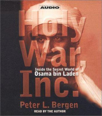 Cover image for Holy war, Inc. [inside the secret world of Osama bin Laden]