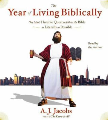 Cover image for The year of living biblically [one man's humble quest to follow the Bible as literally as possible]