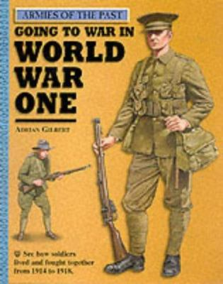 Cover image for Going to war in World War I