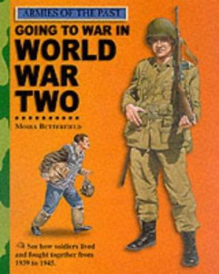 Cover image for Going to war in World War II