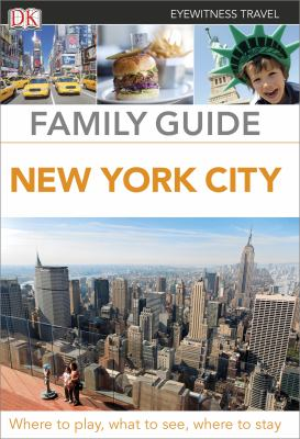Cover image for Eyewitness travel family guide : New York city