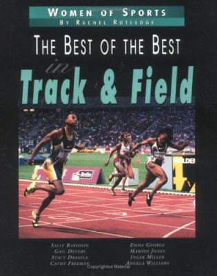 Cover image for Women of sports. The best of the best in track & field