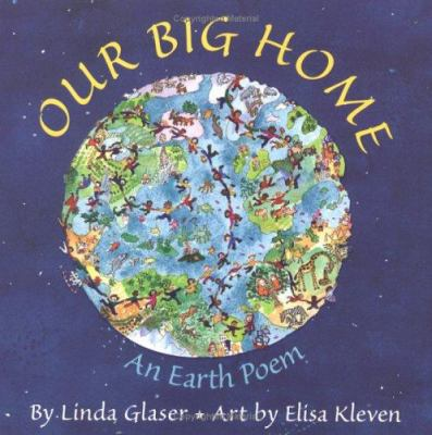 Cover image for Our big home : an earth poem