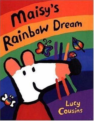 Cover image for Maisy's rainbow dream