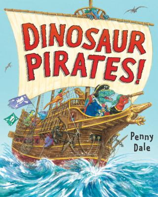 Cover image for Dinosaur pirates!